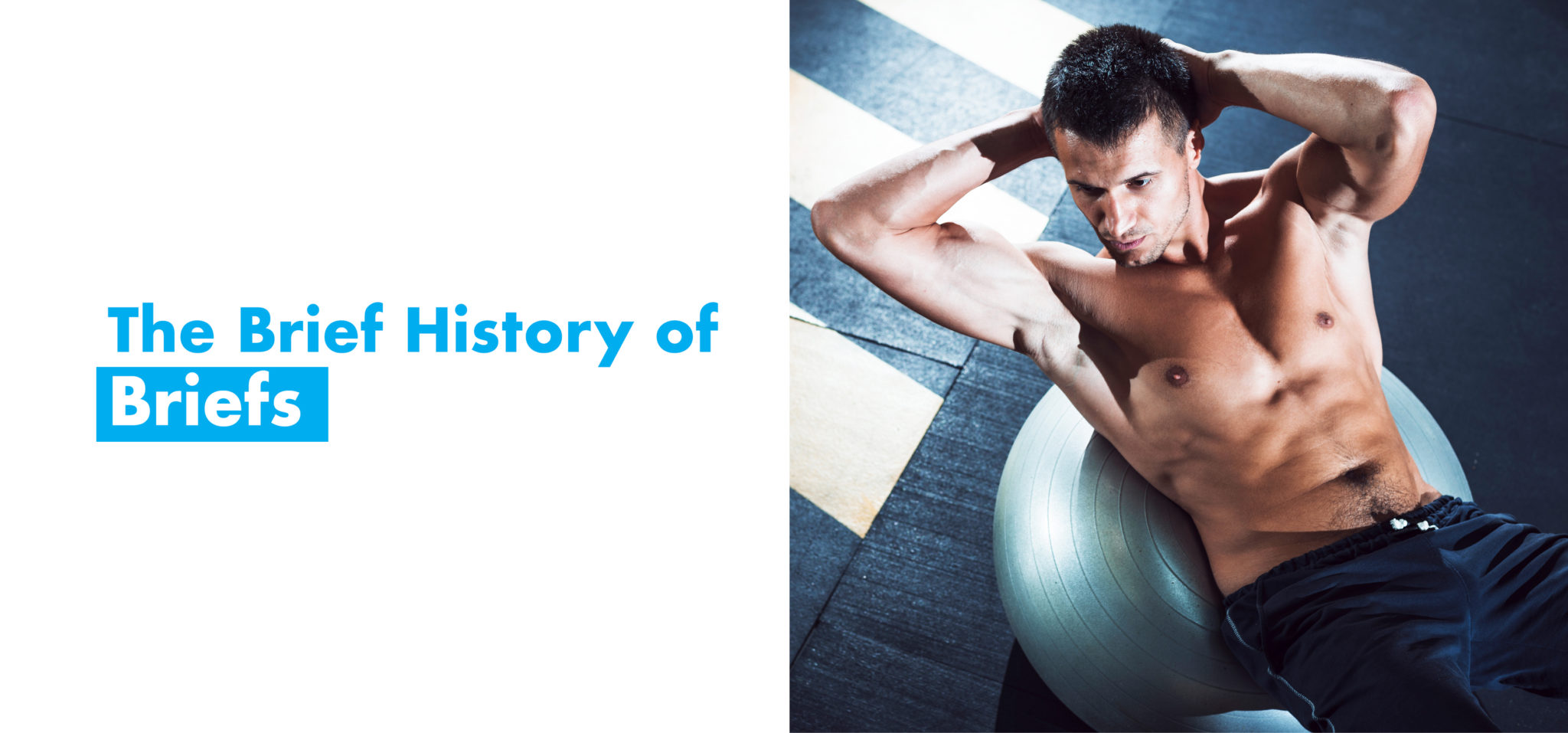 briefs-history