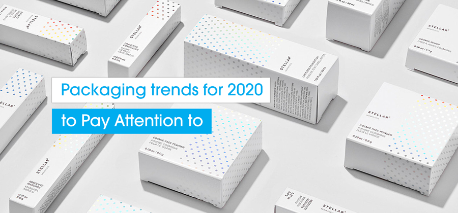 Packaging Trends 2020